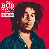 Rebel Music de Bob Marley