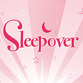 Sleepover de Various Artists