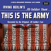 This Is The Army/Call Me Mister/Winged Victory by Various Artists