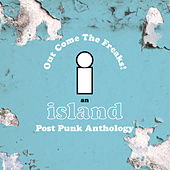 Island Records Post Punk Box Set - Out Come The Freaks von Various Artists