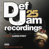 Def Jam 25, Vol. 20 - Ladies First (Explicit Version) by Various Artists