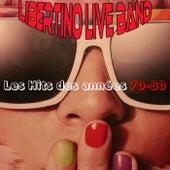 Les hits des années 70-80 von Libertino Live Band