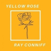 Yellow Rose de Ray Conniff