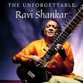 The Unforgettable Ravi Shankar by Ravi Shankar