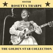 The Golden Star Collection fra Sister Rosetta Tharpe