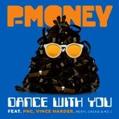 Dance With You (Part 1) de P-Money