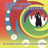 Dance Music for Secret Agents de Various Artists