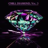 Chill Diamond, Vol. 3 (Chill After Midnight) de Various Artists