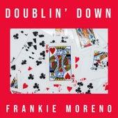 Doublin' Down von Frankie Moreno
