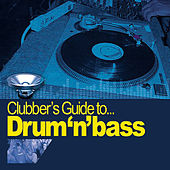 Clubber's Guide to Drum n' Bass by Various Artists