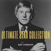 Ultimate Star Collection by Ray Conniff
