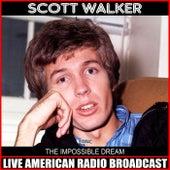The Impossible Dream (Live) de Scott Walker