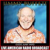 Gods Junk Yard (Live) de Jimmy Buffett