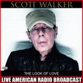 The Look Of Love (Live) de Scott Walker