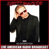 No Satisfaction (Live) de Scott Walker