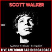 Passing Through The Night (Live) de Scott Walker