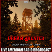 Under The Watch Tower (Live) fra Dream Theater
