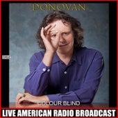 Colour Blind (Live) de Donovan