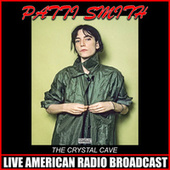 The Crystal Cave (Live) de Patti Smith