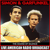 The Sound Of Silence (Live) by Simon & Garfunkel