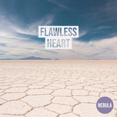 Flawless Heart by Nebula