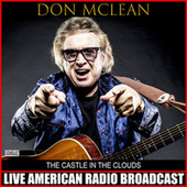 The Castle In The Clouds (Live) de Don McLean