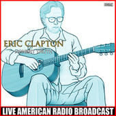 Honest Truth (Live) de Eric Clapton