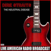 The Industrial Disease (Live) de Dire Straits