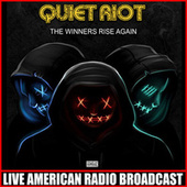 The Winners Rise Again (Live) by Quiet Riot