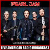 Across The Universe (Live) fra Pearl Jam