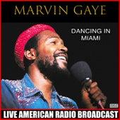 Dancing In Miami (Live) de Marvin Gaye