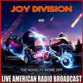 The Novelty Wore Off (Live) de Joy Division