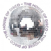 The House of Disco de Various Artists