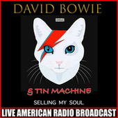 Selling My Soul (Live) by David Bowie