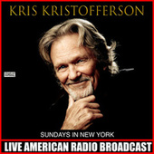 Sundays In New York (Live) by Kris Kristofferson