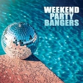 Weekend Party Bangers de Various Artists