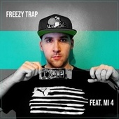 Feat mi 4 von Freezy Trap
