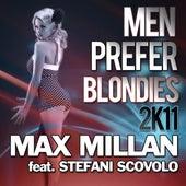 Men Prefer Blondies (feat. Stefani Scovolo) de Max Millan