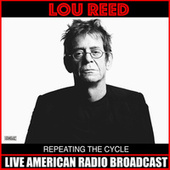 Repeating The Cycle (Live) de Lou Reed