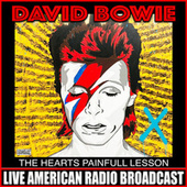 The Hearts Painfull Lesson (Live) de David Bowie