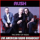 The Spirit Of Radio (Live) by Rush