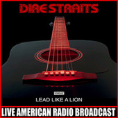 Lead Like a Lion (Live) de Dire Straits