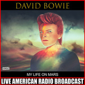 My Life On Mars (Live) by David Bowie
