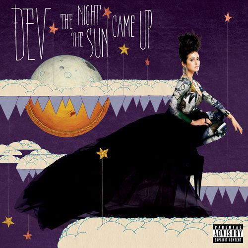 The Night The Sun Came Up by Dev