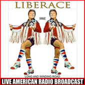 Long And Winding Road (Live) by Liberace