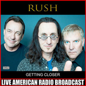Getting Closer (Live) de Rush