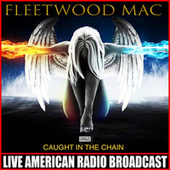 Caught In The Chain (Live) de Fleetwood Mac