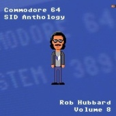 Commodore 64 Sid Anthology, Vol. 8 de Rob Hubbard