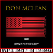 Down In New York City (Live) de Don McLean