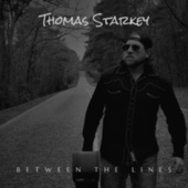 Between the Lines by Thomas Starkey